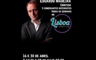 Espectáculo com Eduardo Madeira por 8€ no Lisboa Comedy Club!