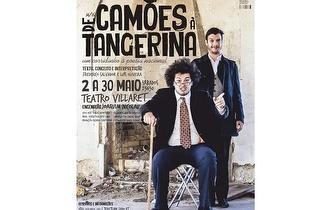 """Espetáculo """"De Camões à Tangerina""""por 7€ no Villaret!"""