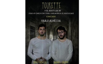 Dia 1 de Agosto: Tourette - Stand-up Comedy por 7€ no Lisboa Comedy Club!