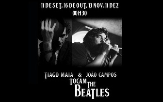 Tiago Maia e João Campos tocam 'The Beatles' por 7€ no Lisboa Comedy Club!