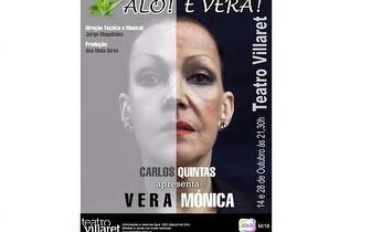 Espectáculo 'Alô é Vera' dias 14 e 28 de Outubro no Teatro Villaret por 7€!