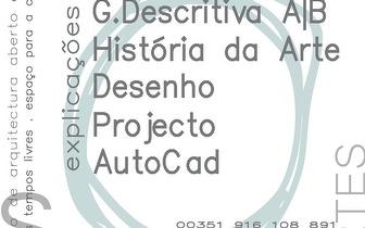 Explicações: Geometria Descritiva | História da Arte | Desenho | Projecto | AutoCad