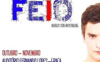 Entrada dupla para a peça FEIO, de Marius Von Mayenburg, por 10€!