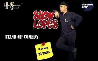 Show Lopes: Humor e Comédia Gourmet por metade do preço!