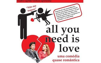 Teatro: 'All You Need is Love, uma Comédia quase Romântica' por 5€ no Villaret!