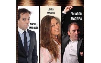 Stand-Up Comedy com Manuel Marques, Eduardo Madeira e Joana Madeira por 8€!
